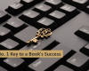 No.1 Key to a Book's Success