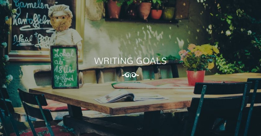 How to Set Writing Goals