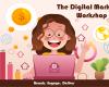 The Digital Marketing Workshop