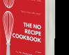 The No Recipe Cookbook by Dr Samantha Pillay