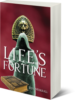 Life's Fortune by Roy Worrall